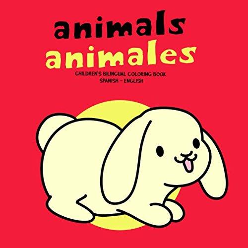 Animals Animales: Children's Bilingual Coloring Book Spanish