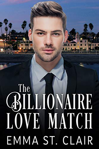 The Billionaire Love Match (The Billionaire Surprise Book 1)