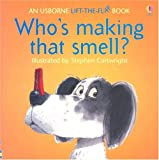 Who's Making That Smell?, Jenny Tyler and P. Hawthorn, 0794505236