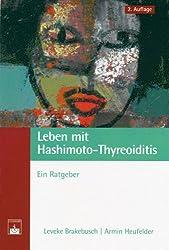 Leben mit Hashimoto-Thyreoiditis. Ein Ratgeber