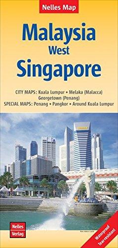 Malaysia West / Singapore Kuala Lumpur-Melaka 2017: NEL.231W (English, French and German Edition)