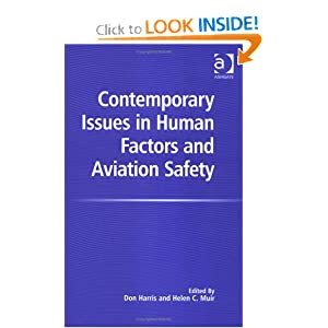Contemporary Issues In Human Factors And Aviation Safety Don Harris and Helen C. Muir