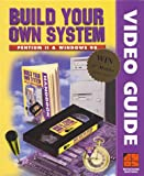 Build Your Own System-- Pentium II and Windows 98, BYO Staff, 0966213122