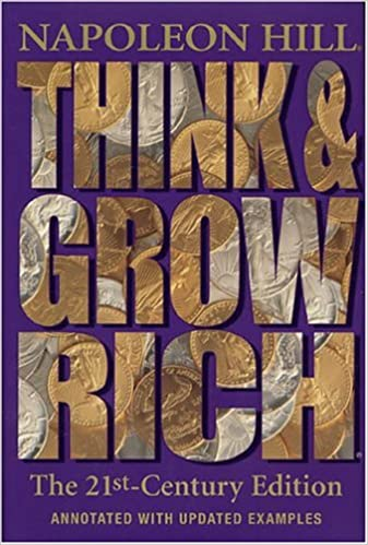 Think and grow rich the 21st century edition revised and updated think and grow rich the 21st century edition revised and updated napoleon hill bill hartley 9781932429237 amazon books fandeluxe Gallery