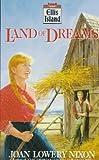 Land of Dreams, Joan Lowery Nixon, 0440219353