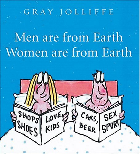 Men Are From Earth. Women Are From Earth: Deal With It PDF