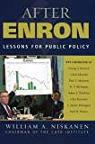 After Enron, William A. Niskanen, 0742544338