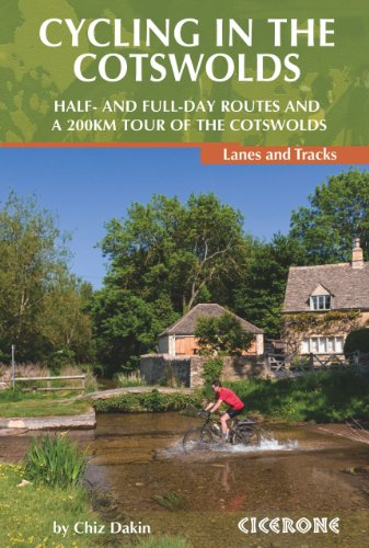 Cycling in the Cotswolds: 21 half and full-day cycle routes, and a 4-day 200km Tour of the Cotswolds (Cicerone Guide) por Chiz Dakin