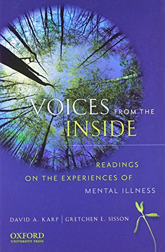 Voices from the Inside: Readings on the Experiences of Mental Illness by Oxford University Press
