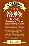 Careers for Animal Lovers and Other Zoological Types, Louise Miller, 0844281255