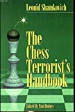 The Chess Terrorist's Handbook