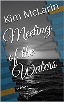 Meeting of the Waters:A Novel by [McLarin, Kim]