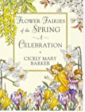 Flower Fairies of the Spring, Cicely Mary Barker and Frederick Warne, 0723244332