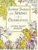 Flower Fairies of the Springtime: A Celebration