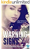 Warning Signs (Broken Promises Book 2)