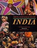 Arts and Crafts of India, Nicholas Barnard, 1850297053
