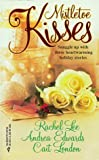 Mistletoe Kisses (By Request): An Officer and a Gentleman/ The Magic of Christmas/ The Pendragon Virus by Rachel Lee (1998-11-01)