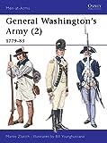 General Washington's Army (2): 1779–83 (Men-at-Arms)