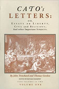 catos letters or essays on liberty civil and religious and other important subjects four volumes in two