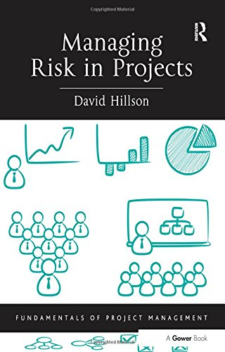 Managing Risk in Projects (Fundamentals of Project Management) Pdf