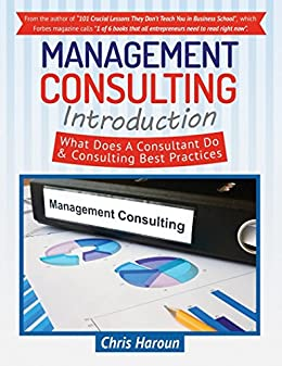 Amazon management consulting introduction what does a management consulting introduction what does a consultant do consulting best practices by haroun fandeluxe Gallery
