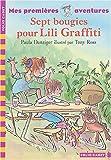 "Afficher ""Lili Graffiti Sept bougies pour Lili Graffiti"""