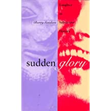 Sudden Glory: A Brief History of Laughter