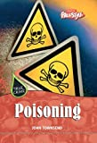 Poisoning, John Townsend, 1410910962
