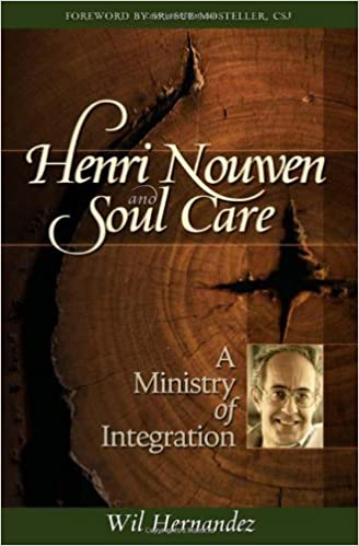 Book Henri Nouwen and Soul Care: A Ministry of Integration September 21, 2008