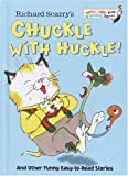 Richard Scarry's Chuckle with Huckle!, Jane E. Gerver, 037593166X