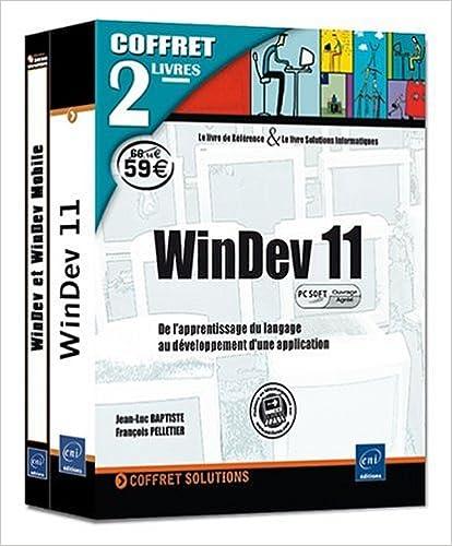 En ligne téléchargement gratuit WinDev 11 (agréé par PCSOFT) - Coffret de 2 livres : De l'apprentissage du langage au développement d'une application pdf, epub ebook
