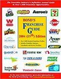 Bond's Franchise Guide 2004, Robert Bond, 188713736X