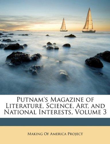 Putnam's Magazine of Literature, Science, Art, and National Interests, Volume 3 pdf epub