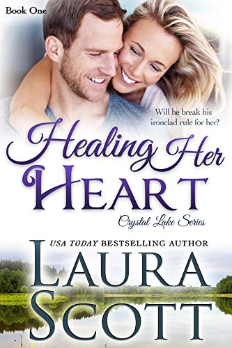 Healing Her Heart: A Small Town Christian Romance (Crystal Lake Series Book 1) by [Scott, Laura]