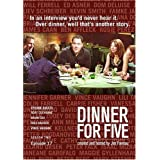 Dinner For Five, Episode 17