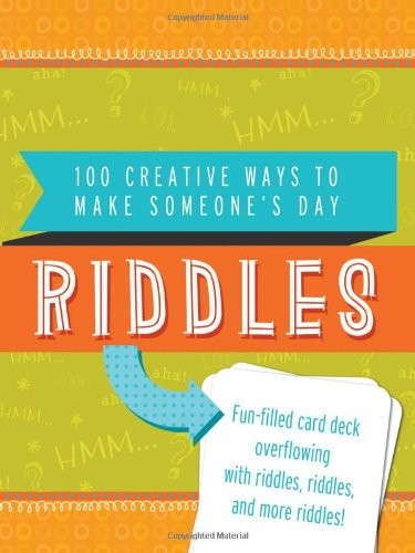 Riddles: 100 Creative Ways to Make Someone's Day ebook