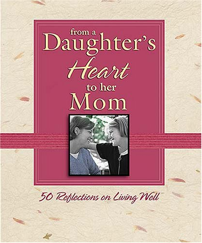 Daughters Heart Her Mom Reflections product image