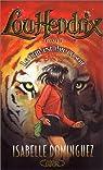 Lou Hendrix, tome 1 : Le Tigre est libre ce soir par Dominguez