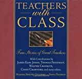 Teachers with Class, Marsha Serling Goldberg and Sonia Feldman, 0740733230