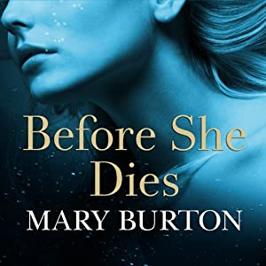 Before She Dies Audiobook