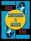 Giants & Toys