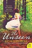The Unseen, Katherine Webb, 0062077880