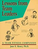 Lessons from Team Leaders, Jane E. Henry, 0873893824