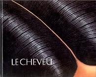 Le Cheveu par Pierre Gascar
