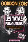 Les tatas flingueurs  : Une enquête du commissaire Guillaume Suitaume par Zola