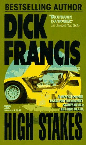 High Stakes Dick Francis