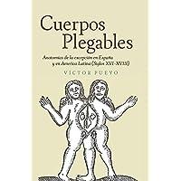 Cuerpos plegables (Coleccion Tamesis: Serie A: Monografías) (Spanish Edition)
