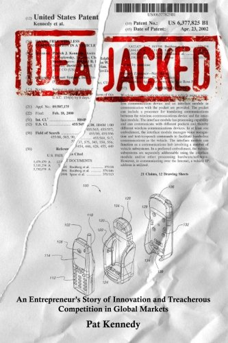 Read Online IdeaJacked: An Entrepreneur's Story of Innovation and Treacherous Competition in Global Markets ebook
