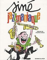 Jazzmaniaque par  Siné