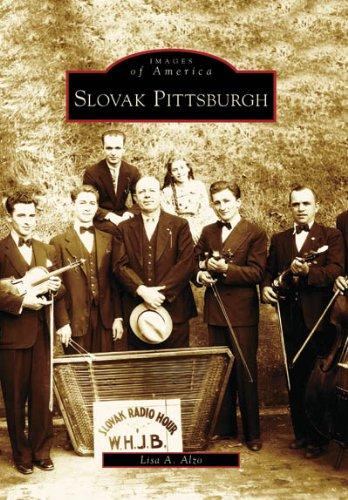 Slovak Pittsburgh (PA) (Images of America) pdf epub
